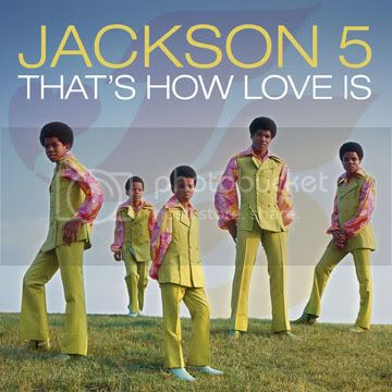 Jackson 5 - That's How Love Is