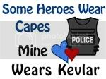 my hero wears kevlar Pictures, Images and Photos